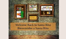 Welcome Back to Santa Rita