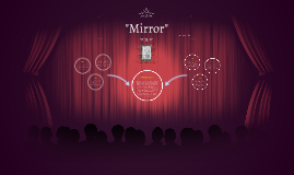 """Mirror"""