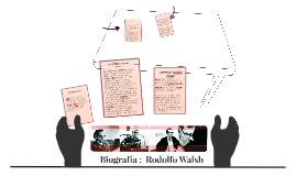 Biografía :  Rodolfo Walsh