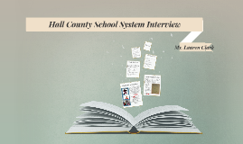 Hall County School System Interview