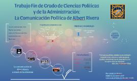 Copy of La Comunicación Política de Albert Rivera