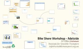 Bike Share Workshop - Adelaide Feb 2016