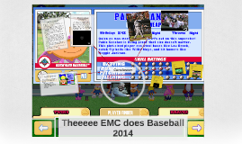Theeeee EMC does Baseball 2014