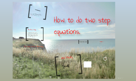 How To Do One Step Equatoins