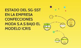 ESTADO DEL SG-SST EN LA EMPRESA CONFECCIONES MODA S.A.S BAJO