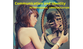 Communication and identity