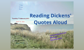 Reading Dickens' Quotes Aloud