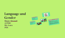 Copy of Language and Gender