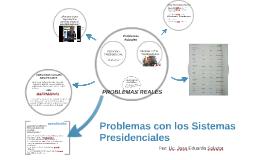 Problemas de los Sistemas Presidenciales