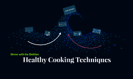 Healthy Cooking Techniques with the RD