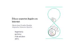 Ética y aspectos legales en internet