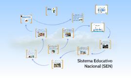 Copy of Sistema Educativo Nacional (SEN)