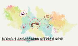 Student Ambassador Refresh 2018
