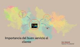 Importancia del buen servicio al cliente
