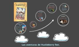 Las aventuras de Huckleberry finn.