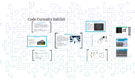 Code Curiosity Exhibit