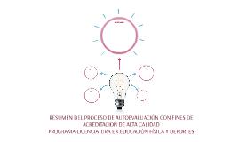 RESUMEN DEL PROCESO DE AUTOEVALUACIÓN CON FINES DE ACREDITAC