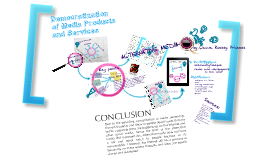 Democratization of Media Products and Services