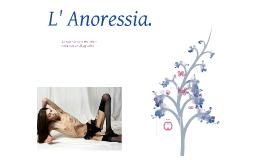Anoressia.