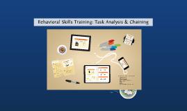 Behavioral Skills Training: Task Analysis