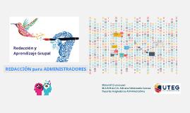 Taller de Redacción y Aprendizaje Grupal - REDACCIÓN para ADMINISTRADORES