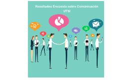 Resultados Encuesta sobre Comunicación