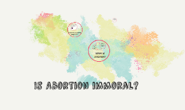 Is Abortion Immoral?