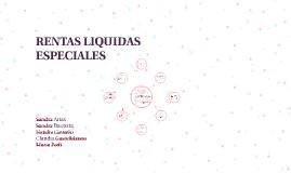 Copy of RENTAS LIQUIDAS ESPECIALES