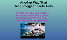 How Technology Has Impacted Auto