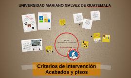 Criterios de intervención Acabados y pisos
