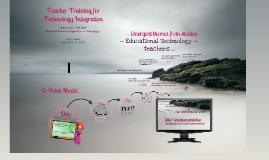 Teacher Training for Technology Integration