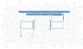 Programa Municipal de Historia Oral Barrial de la Ciudad de
