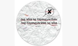 Copy of Ang Wika ng Kapangyarihan, Ang Kapangyarihan ng Wika