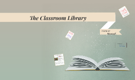 The Classroom Library