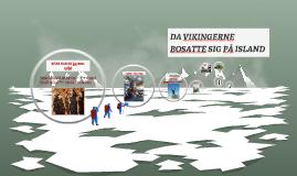 DA VIKINGERNE BOSATTE SIG I ISLAND