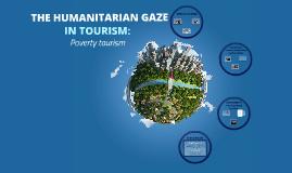 Humanitarian gaze in tourism