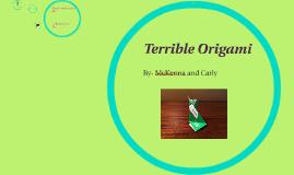 Terrible Origami