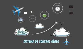 SISTEMA DE CONTROL AÉREO