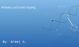 Athletes and Gene Doping