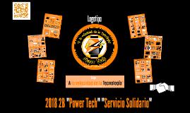 "2018 2B ""Power Tech"" ""Servicio Solidario"""