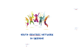 Youth Centres in Ukraine