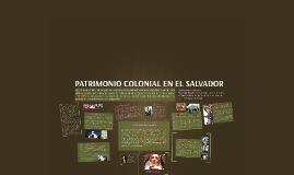 PATRIMONIO COLONIAL EL SALVADOR
