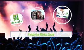 Holiday Inn México Zócalo
