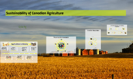 Copy of Sustainability of Canadian Agriculture