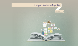 Lengua Materna Es