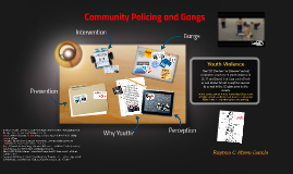 Community Policing and Gangs