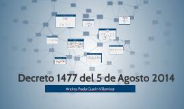 Copy of Decreto 1477 del 5 de Agosto 2014
