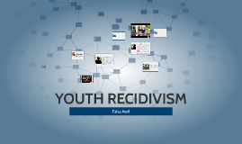 YOUTH RECIDIVISM