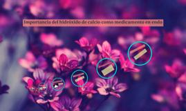 Importancia del hidróxido de calcio como medicamento en endo