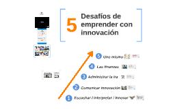 Desafíos de emprender con innovación